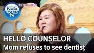 Mom refuses to see dentist [Hello Counselor/ENG, THA/2019.09.09]