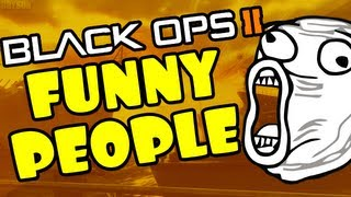 Funny People on Call of Duty! (Black Ops 2 Funny Moments)