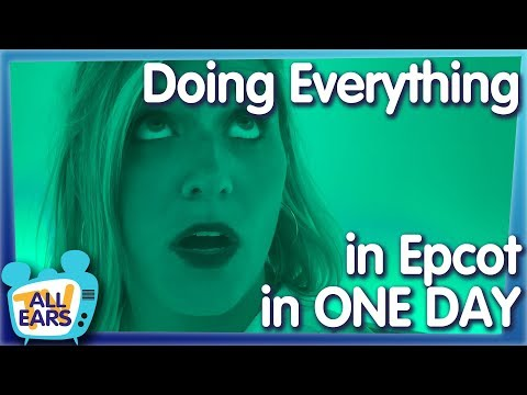 We're Doin' It All In Epcot Y'all — Everything In Epcot Challenge