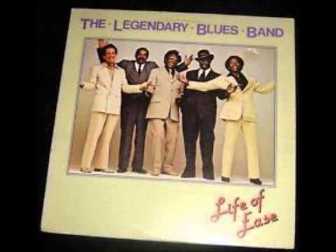"""The Legendary Blues Band """"Life Of Ease"""" """"Woke Up With The Blues"""""""