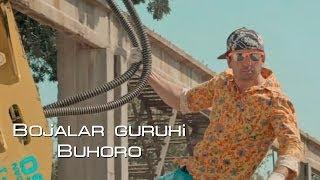 Bojalar guruhi - Buhoro (Official Clip)