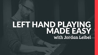 Left Hand Playing Made Easy - Piano Lessons (Pianote)