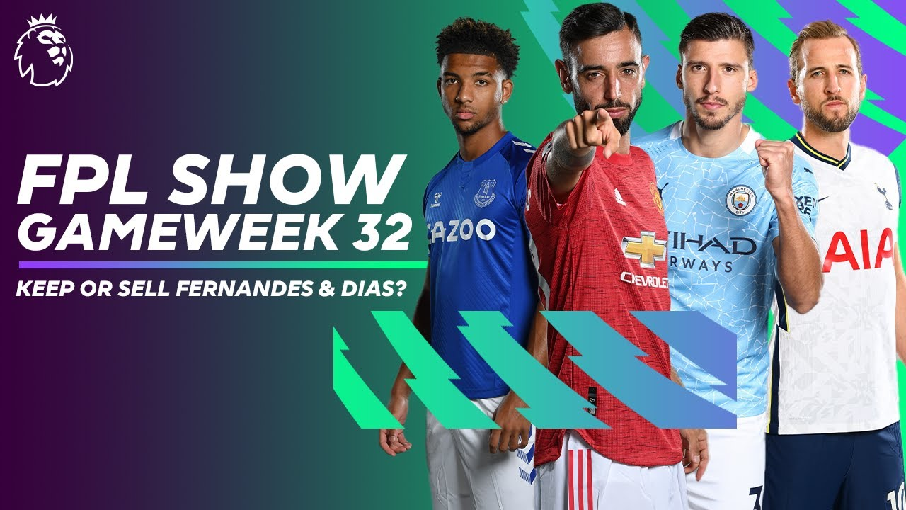 Keep or sell Bruno Fernandes & Ruben Dias? Best Spurs players for double Gameweek 32? | FPL Show