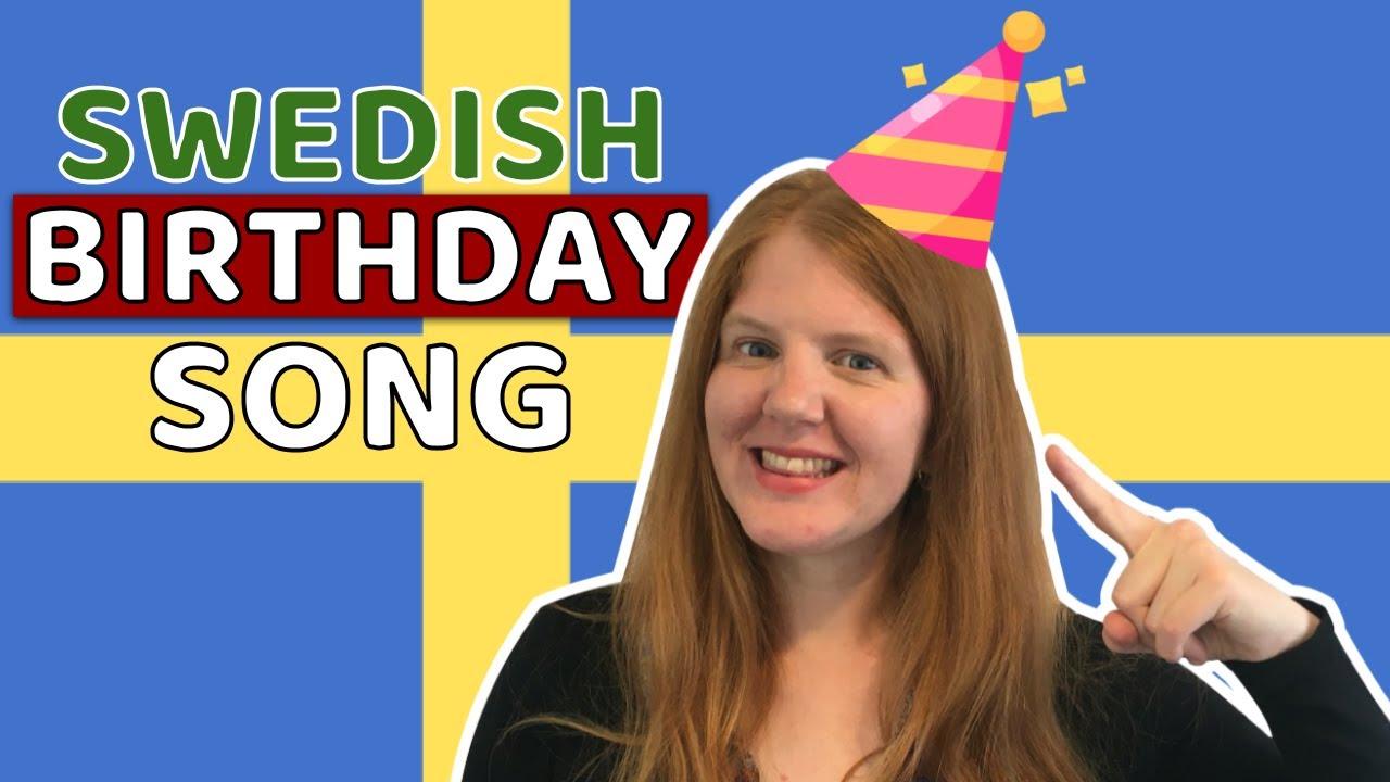 Swedish Happy Birthday Song Lyrics English Translation And Secrets Learn Swedish In A Fun Way Youtube