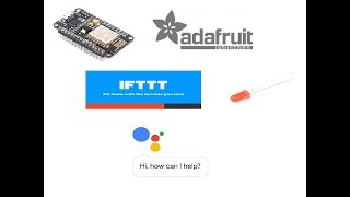 LED Blink using Google Assistant | Node MCU | Adafruit | IFTTT | IOT