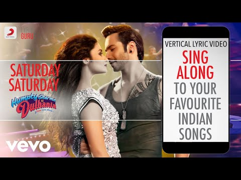 Saturday Saturday - Humpty Sharma Ki Dulhania|Official Bollywood Lyrics|Badshah Mp3