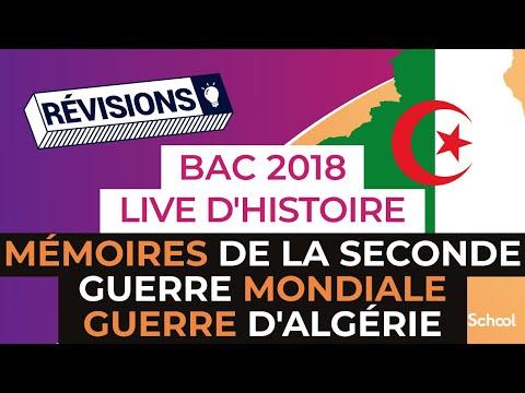Bac 2018 - Révisions d'Histoire en LIVE : Mémoires de la Seconde Guerre Mondiale + Guerre d'Algérie
