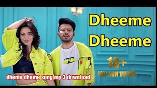 Gambar cover Dheme dheme song mp 3  download