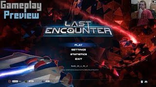 Last Encounter (PC) Gameplay Preview