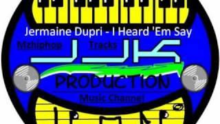 Jermaine Dupri - I Heard