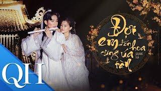 [MV OFFICIAL] Đợi Em Đến Hoa Cũng Úa Tàn (Cổ Trang) I Quang Hà