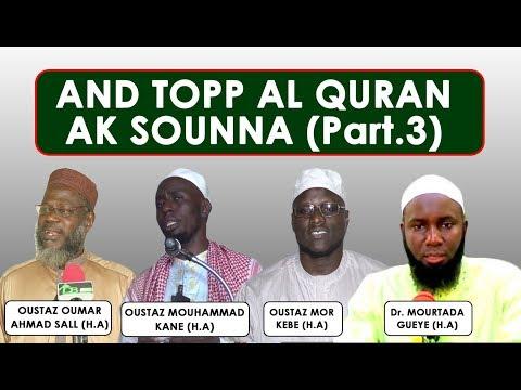 And topp al quran ak sounna (Part. 3) || O.O. Sall - O.M. Kane - O.M. Kebe - Dr.M. Gueye