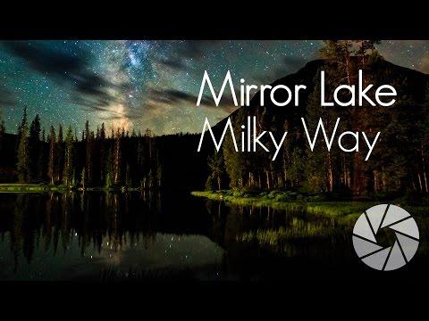Photog Adventure: Mirror Lake Milky Way | Milky Way Photography | Astrophotography