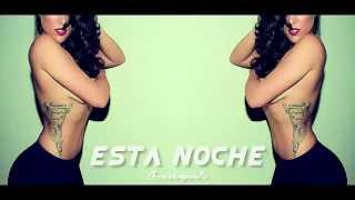 esta noche justin quiles ft farruko remix nuevo reggaeton 2015
