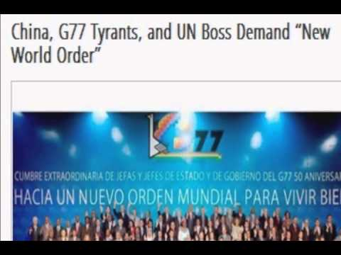 "Demand ""New World Order"" China, G77 Tyrants, and UN Boss"
