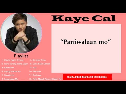 Kaye Cal OPM (Compilations) Playlist With LYRICS VIDEO