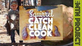 Squirrel Catch, Clean, & Cook