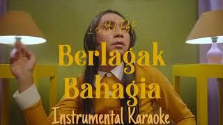 Berlagak Bahagia Instrumental Karaoke | By Idgitaf