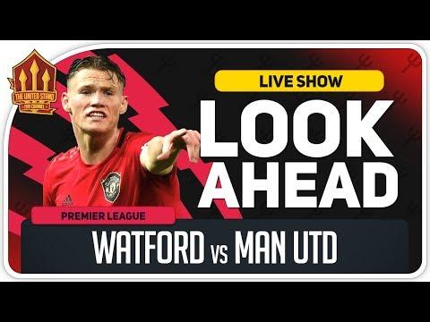 Watford Vs Manchester United! Solskjaer Welcomes Back Pogba?