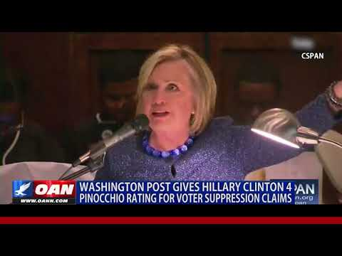 Washington Post gives Hillary Clinton 4 Pinocchio rating for voter suppression claims
