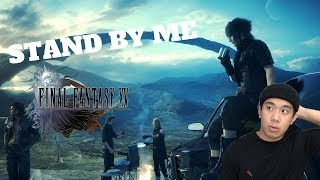 STAND BY ME - FINAL FANTASY 15 PART 2 (PC) Live Stream and More