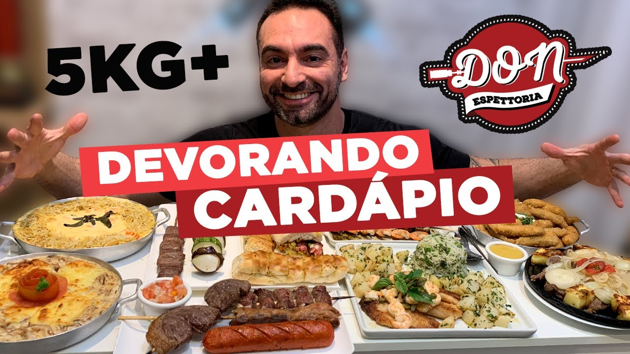 DEVORANDO CARDÁPIOS!!! Don Espettoria!! [5~6 KG]