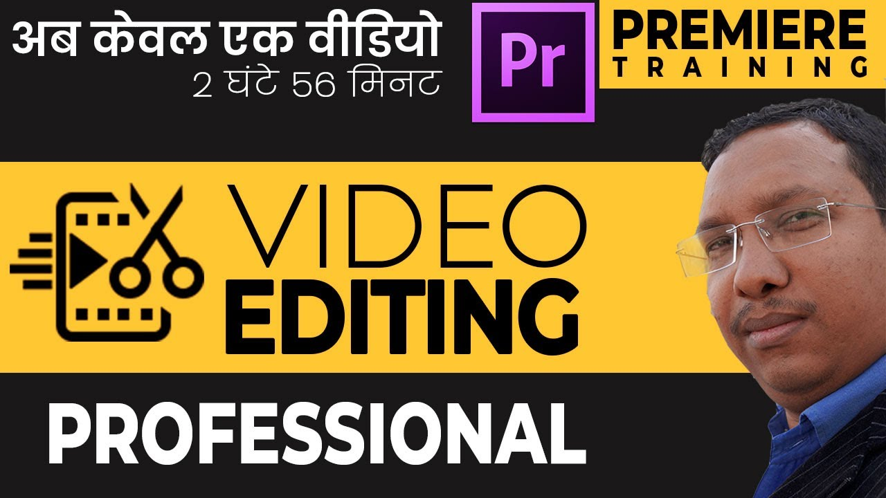 Premiere Video Editing course - 2020 for Professional Tutorial of Video Editing