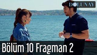 Dolunay 10. Bölüm 2. Fragman