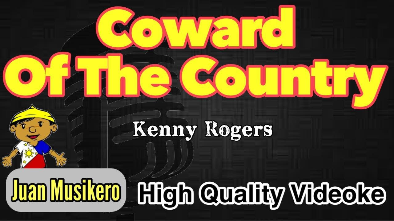 Coward Of The Country Kenny Rogers Karaoke Videoke Juan Musikero Hd Youtube