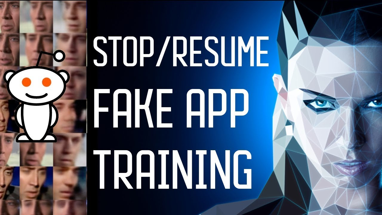 Stop Trainingadd Data And Resume Training In Fakeapp Youtube