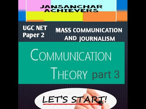 MASS COMMUNICATION THEORIES PART 3/ UGC NET/  MASS COMMUNICATION