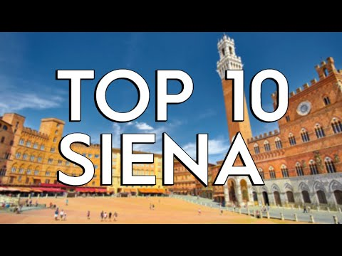 ✅ TOP 10: Things To Do In Siena