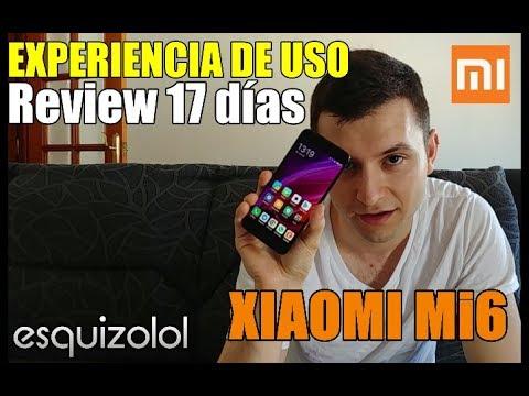Xiaomi Mi6 - Experiencia de uso y Review de una bestia