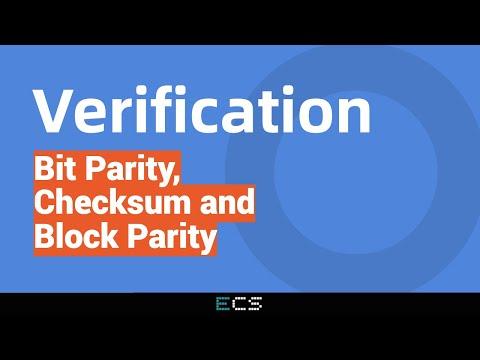 Verification: Bit Parity, Checksum and Block Parity