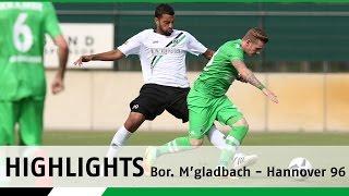 Testspiel-Highlights | Borussia Mönchengladbach - Hannover 96