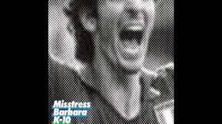 Misstress Barbara - K10