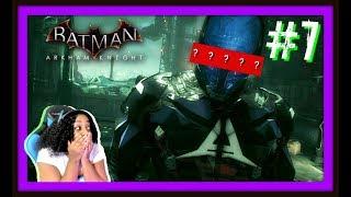 I SHOULD'VE KNOWN!! | BATMAN ARKHAM KNIGHT EPISODE 7 WALKTHROUGH GAMEPLAY!!!