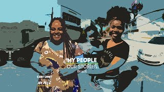 Black Women Rising   My People, Our Stories: Brazil