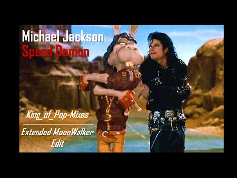 SPEED DEMON (Extended MoonWalker Version) - MICHAEL JACKSON