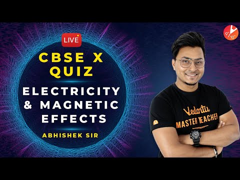 electricity-and-magnetic-effects-|-live-mcq-quiz-|-cbse-class-10-physics-|-science-|-ncert-vedantu