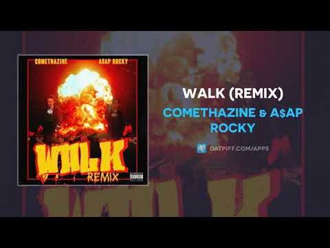 "Comethazine & A$AP Rocky ""Walk"" (Remix) (AUDIO)"