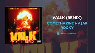 "Comethazine & AAP Rocky ""Walk"" (Remix) (AUDIO)"