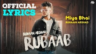 Rubab Hai Rubab Ruhaan Arshad Rubaab Lyrics Rubaab Lyric Video Rubaab Miya Bhai Song