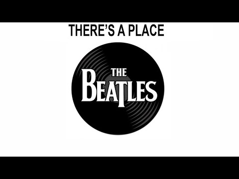 The Beatles Songs Reviewed: There's A Place
