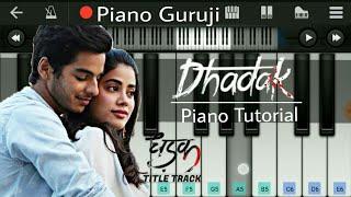 Dhadak (Title Track) Piano Tutorial + Cover   Easy Mobile  Piano - Piano Guruji