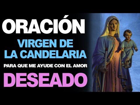 🙏 Oración a la Virgen de la Candelaria PARA LOGRAR EL AMOR DESEADO ❤️