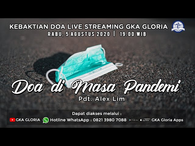 Kebaktian Doa Rabu Live Streaming- Pdt. Alex Lim - Doa di Masa Pandemi - 05 Agustus 2020