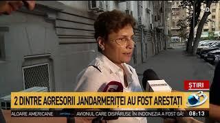 Doi dintre agresorii jandarmeriţei au fost arestaţi