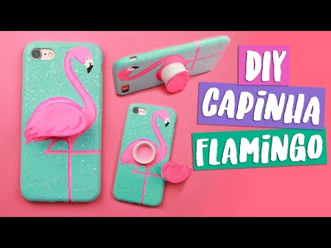DIY POPSOCKET + CAPA DE CELULAR FLAMINGO! Com material reciclado! Por Isabelle Verona! Ep.5