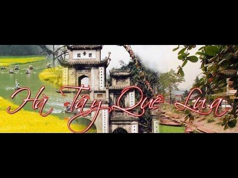 Bài hát hay nhất về tỉnh Hà Tây